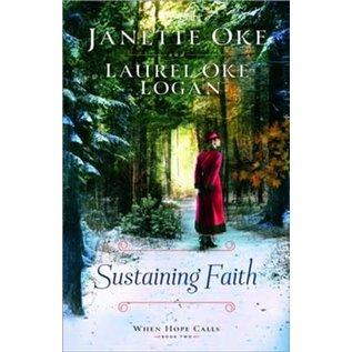COMING JUNE 2021: When Hope Calls #2: Sustaining Faith (Janette Oke, Laurel Oke Logan), Paperback
