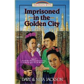 Imprisoned in the Golden City: Adoniram and Ann Judson (Dave Jackson, Neta Jackson)