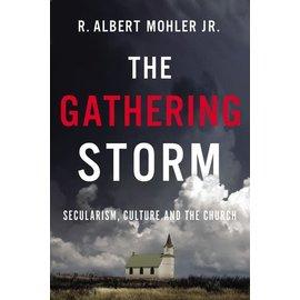 The Gathering Storm (R. Albert Mohler), Paperback