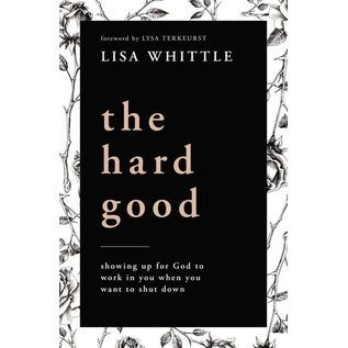 COMING AUGUST 2021: The Hard Good (Lisa Whittle), Paperback
