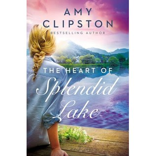 COMING AUGUST 2021: The Heart of Splendid Lake (Amy Clipston), Paperback