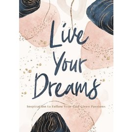 Live Your Dreams, Hardcover