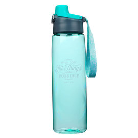 Plastic Water Bottle - All Things Are Possible, Teal