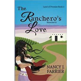 Land of Promise #2: The Ranchero's Love (Nancy J. Farrier)
