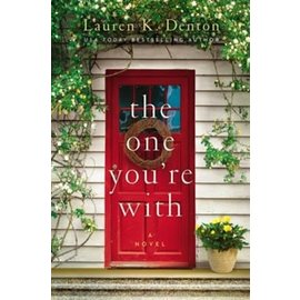 COMING JUNE 2021: The One You're With (Lauren Denton), Hardcover