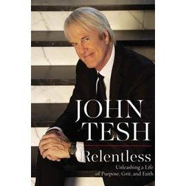 COMING AUGUST 2021: Relentless (John Tesh), Paperback