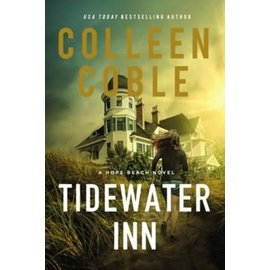 COMING JULY 2021: Hope Beach Series #1: Tidewater Inn (Colleen Coble), Paperback