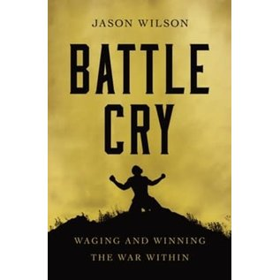 COMING AUGUST 2021: Battle Cry (Jason Wilson), Paperback