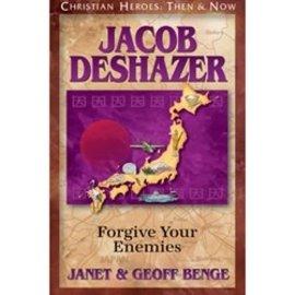 Jacob DeShazer: Forgive Your Enemies (Janet & Geoff Benge), Paperback