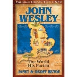 John Wesley: The World His Parish (Janet & Geoff Benge), Paperback