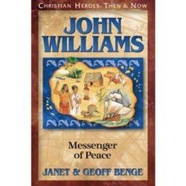 John Williams: Messenger of Peace (Janet & Geoff Benge), Paperback