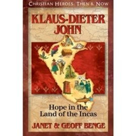 Klaus-Dieter John: Hope in the Land of the Incas (Janet & Geoff Benge), Paperback