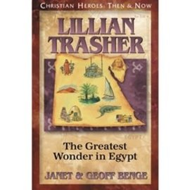 Lillian Trasher: The Greatest Wonder in Egypt (Janet & Geoff Benge), Paperback
