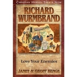 Richard Wurmbrand: Love Your Enemies (Janet & Geoff Benge), Paperback