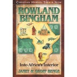 Rowland Bingham: Into Africa's Interior (Janet & Geoff Benge), Paperback