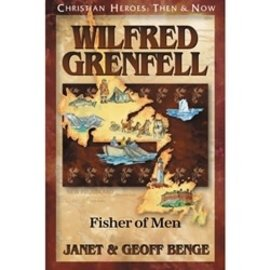 Wilfred Grenfell: Fisher of Men (Janet & Geoff Benge), Paperback