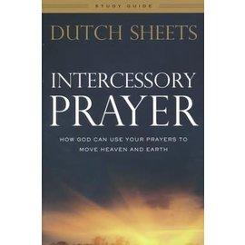 Intercessory Prayer, Study Guide (Dutch Sheets)