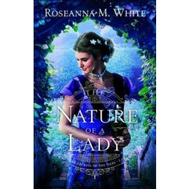 Secrets of the Isles Series #1: The Nature of a Lady, Paperback