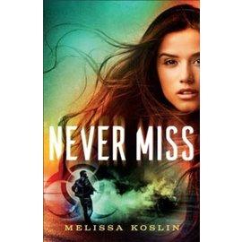 Never Miss (Melissa Koslin), Paperback