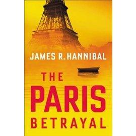 The Paris Betrayal (James R. Hannibal), Paperback