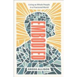 Embodied (Gregg R. Allison), Paperback