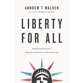 Liberty For All (Andrew T. Walker), Paperback