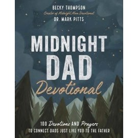 Midnight Dad Devotional (Becky Thompson, Dr. Mark Pitts), Hardcover