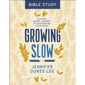 Growing Slow (Jennifer Dukes Lee), Paperback