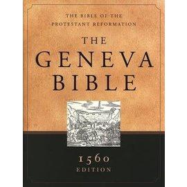 The Geneva Bible: 1560 Edition, Hardcover