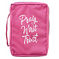 Bible Cover - Pray Wait Trust, Pink