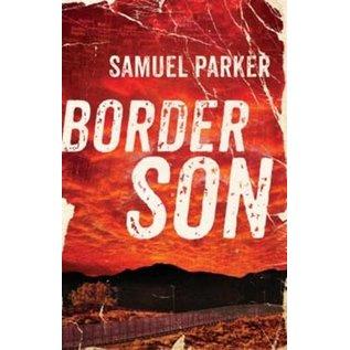Border Son (Samuel Parker), Paperback