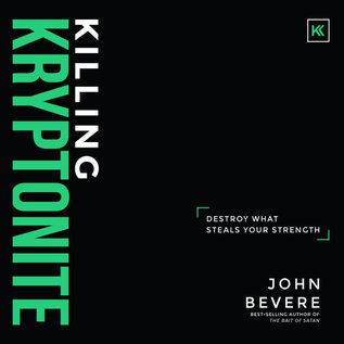 AudioBook - Killing Kryptonite (John Bevere)