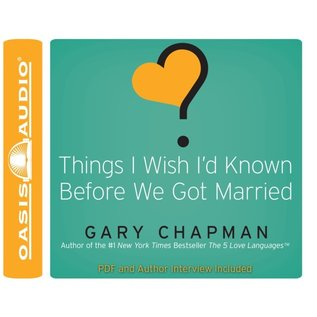 AudioBook - Things I Wish I'd Known Before We God Married (Gary Chapman)