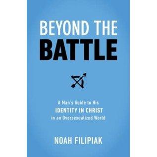 COMING JUNE 2021: Beyond the Battle (Noah Filipiak), Paperback