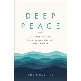 COMING AUGUST 2021: Deep Peace (Todd Hunter), Paperback