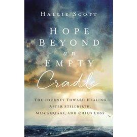 Hope Beyond an Empty Cradle (Hallie Scott), Paperback