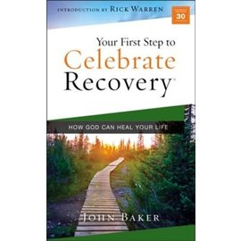 Your First Step to Celebrate Recovery (John Baker), Paperback