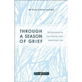 Through a Season of Grief (Bill Dunn & Kathy Leonard), Paperback
