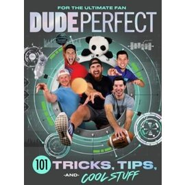 101 Tricks, Tips, and Cool Stuff (Dude Perfect), Hardcover