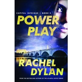 Capital Intrigue #3: Power Play (Rachel Dylan), Paperback
