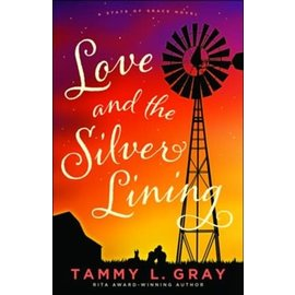 State of Grace #2: Love and the Silver Lining (Tammy L. Gray), Paperback