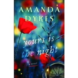 Yours is the Night (Amanda Dykes), Paperback
