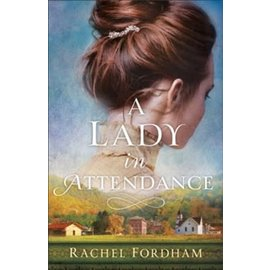 A Lady in Attendance (Rachel Fordham), Paperback