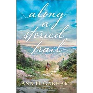 Along a Storied Trail (Ann H. Gabhart), Paperback