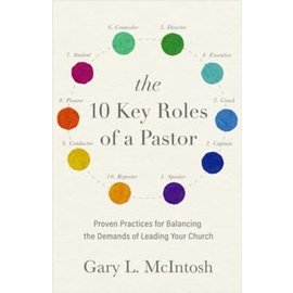 The 10 Key Roles of a Pastor (Gary L. McIntosh), Paperback