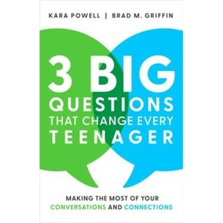 3 Big Questions That Change Every Teenager (Kara Powell, Brad M. Griffin), Hardcover