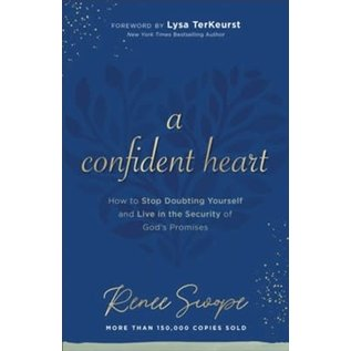 A Confident Heart (Renee Swope), Paperback