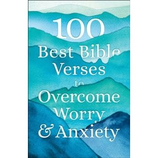 100 Best Bible Verses to Overcome Worry and Anxiety, Paperback
