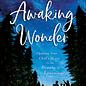 COMING SUMMER 2021 Awaking Wonder (Sally Clarkson), Paperback
