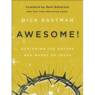 COMING SUMMER 2021 Awesome! (Dick Eastman), Hardcover